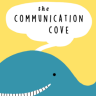 The Communication Cove